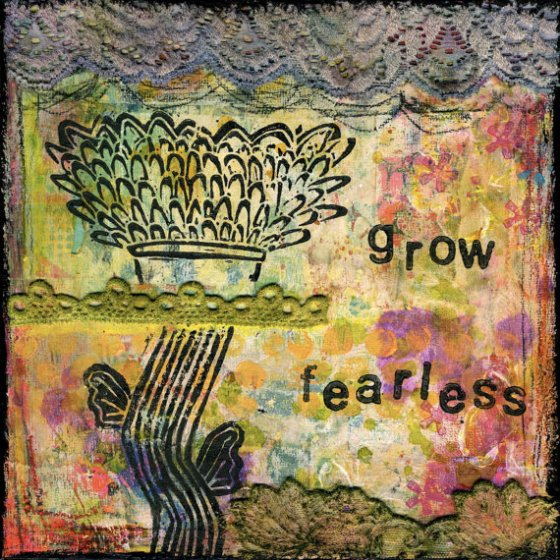 Grow Fearless Art Print by Feed Yor Soul Art on Etsy (click the photo for more info about this print)