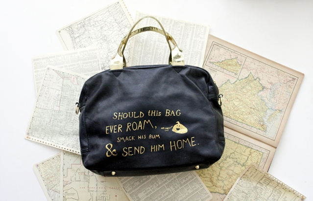 The caption on this bag reads: Should this bag ever wander, smack his bum and send him home.