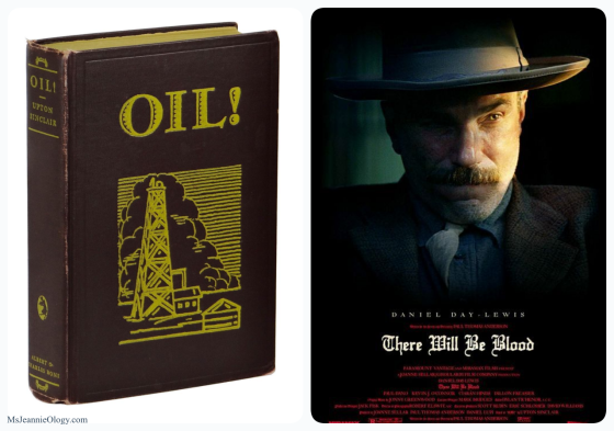 There Will Be Blood was based on the book, Oil by Upton Sinclair which was published in 1927. The Academy Award-winning movie, starring Daniel Day Lewis was released in 2007.