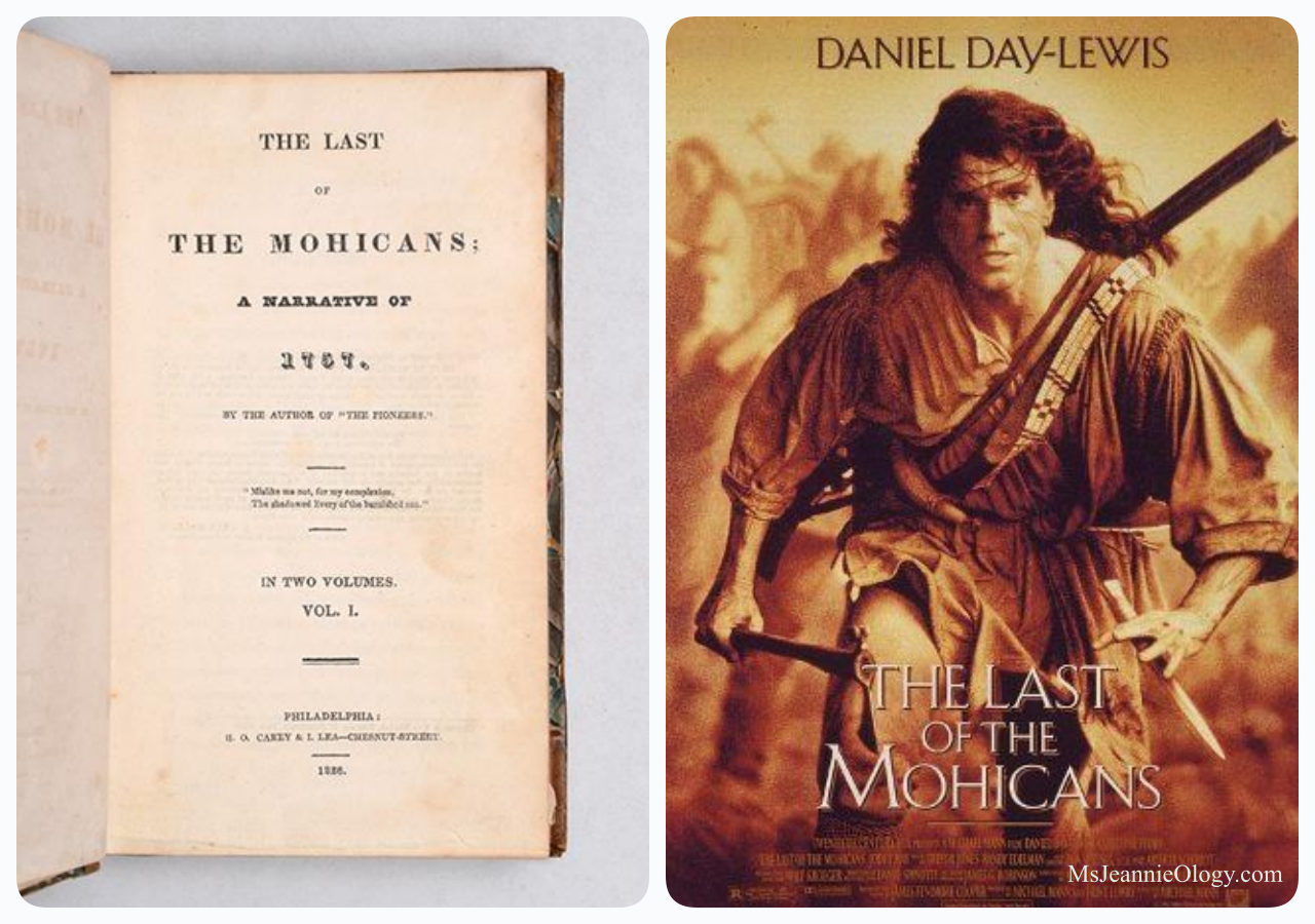 The Last of the Mohicans was a book written by James Fenimore Cooper in 1826. Daniel Day Lewis starred in the film version in 1992.
